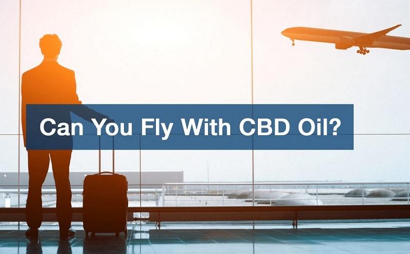 Travel Tips: Bringing CBD Oil on a Plane